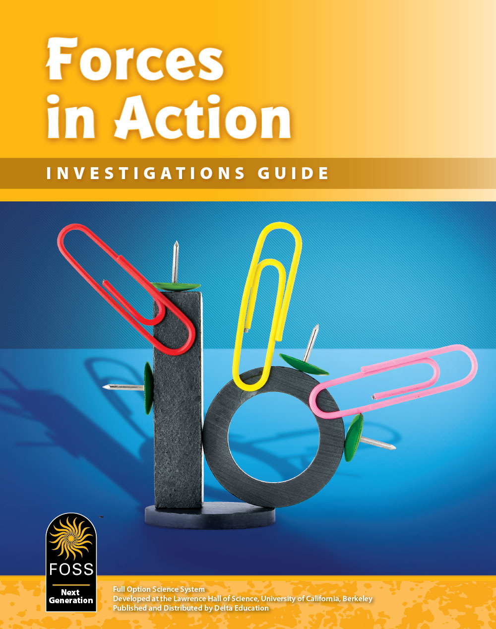 Forces in Action Investigations Guide