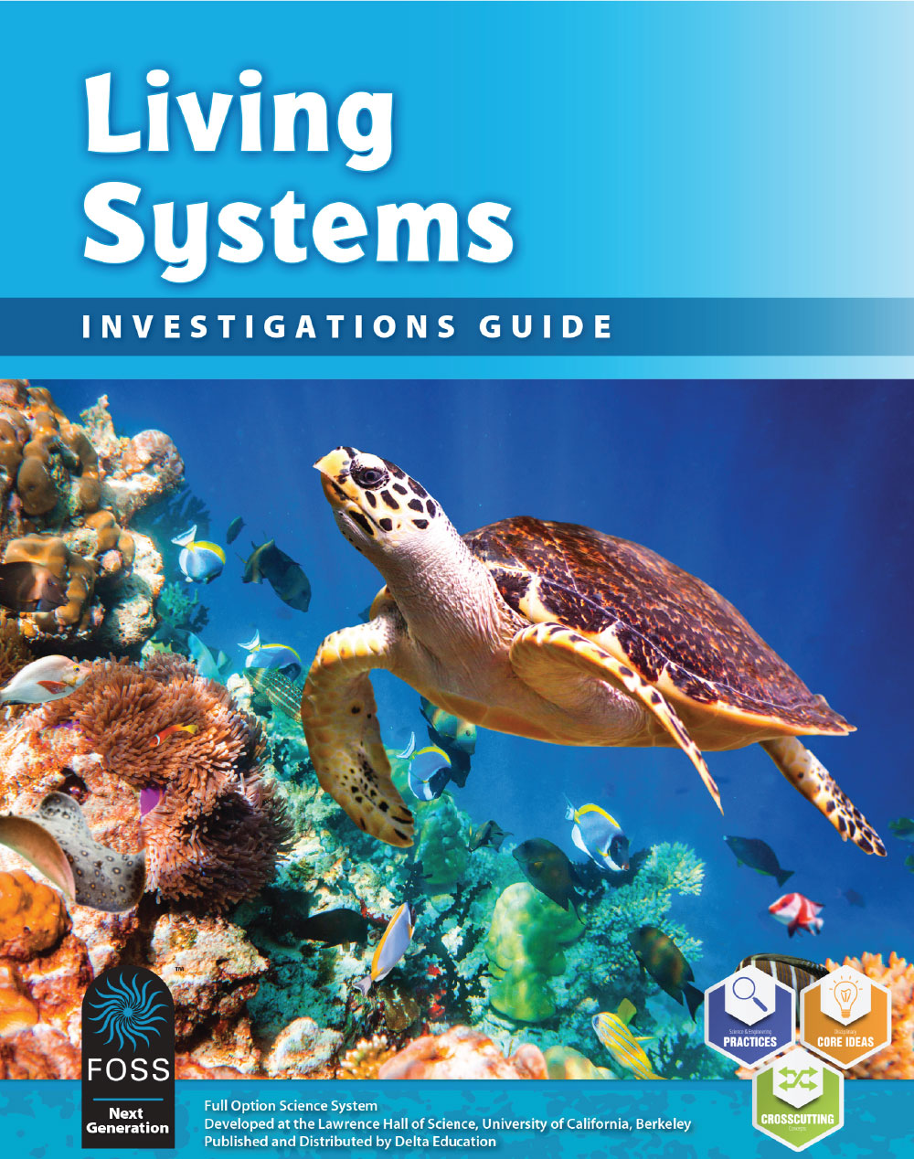 Living Systems Investigations Guide